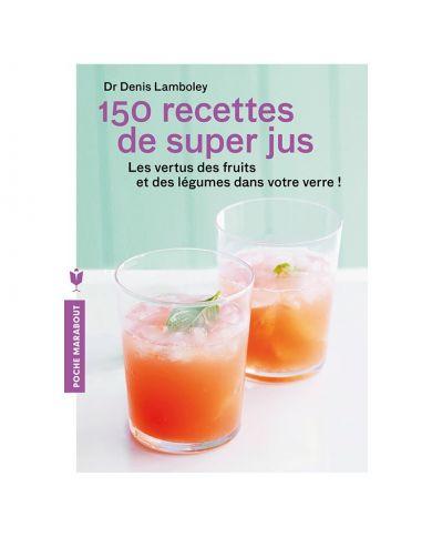 Livre 150 recettes de super...